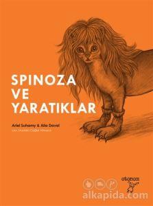 Spinoza ve Yaratıklar Ariel Suhamy Alia Daval