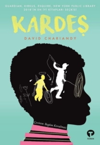 Kardeş- David Chariandy