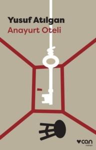Anayurt Oteli-Yusuf Atılgan