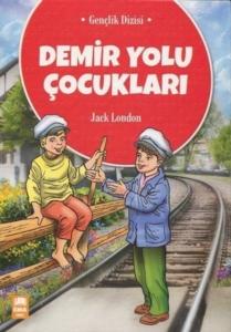 Demir Yolu Çocukları-Jack London