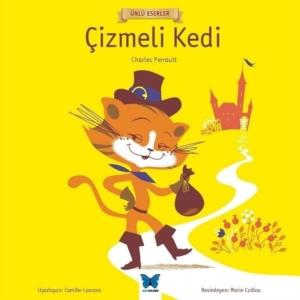 Çizmeli Kedi - Ünlü Eserler Serisi-Charles Perrault
