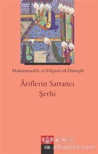 Ariflerin Satrancı Şerhi Muhammed b. el-Haşimi ed-Dimeşki