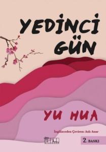 Yedinci Gün-Yu Hua