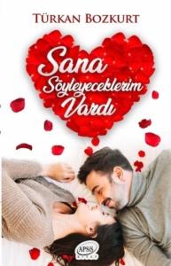 Sana Söyleyeceklerim Vardı-Türkan Bozkurt