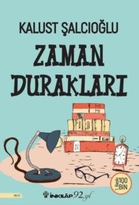Zaman Durakları-Kalust Şalcıoğlu