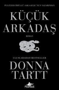 Küçük Arkadaş-Donna Tartt