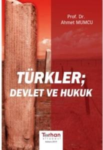 Türkler Devlet ve Hukuk-Ahmet Mumcu