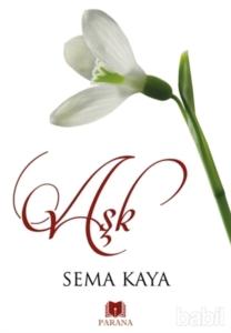 Aşk-Sema Kaya