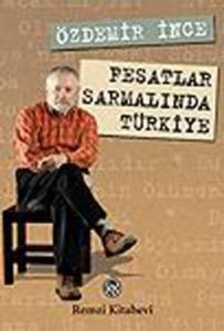 Fesatlar Sarmalında Türkiye-Özdemir İnce