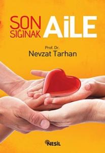 Son Sığınak Aile-Nevzat Tarhan