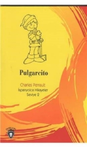 Pulgarcito İspanyolca Hikayeler Seviye 2-Charles Perrault