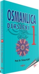 Osmanlıca Dersleri 1-Yılmaz Kurt