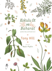 Kokulu Ot ve Baharat Ansiklopedisi- Tony Hill