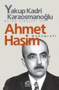 Ahmet Haşim-Yakup Kadri Karaosmanoğlu