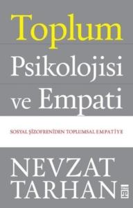 Toplum Psikolojisi ve Empati-Nevzat Tarhan