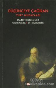 Düşünceye Çağıran Martin Heidegger William Mcneill Kai Hammermeister