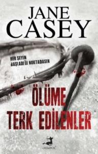 Ölüme Terk Edilenler Jane Casey