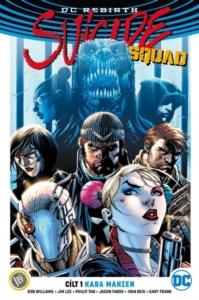 Suicide Squad Cilt 1: Kara Mahzen ( DC Rebirth ) Rob Willams