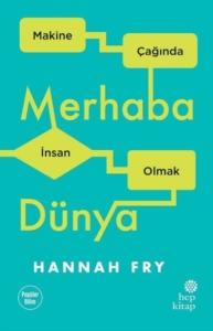 Merhaba Dünya-Hannah Fry