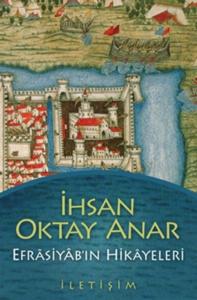 Efrasiyab'ın Hikayeleri-İhsan Oktay Anar