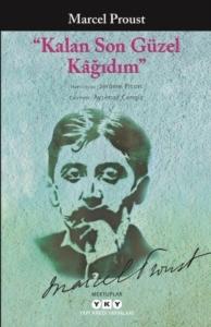 Kalan Son Güzel Kağıdım-Marcel Proust