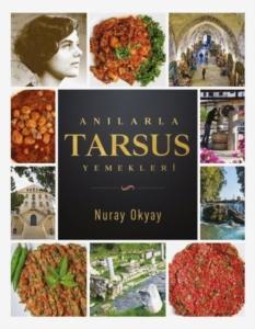 Anılarla Tarsus Yemekleri- Nuray Okyay