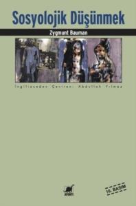 Sosyolojik Düşünmek-Zygmunt Bauman, Tim May