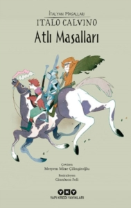 Atlı Masalları-Italo Calvino