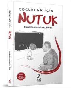 Çocuklar için Nutuk-Mustafa Kemal Atatürk