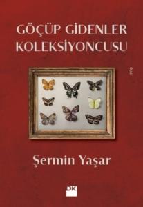 Göçüp Gidenler Koleksiyoncusu-Şermin Yaşar