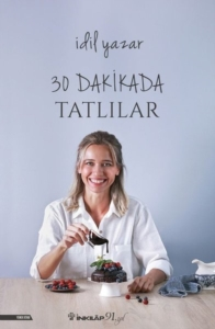 30 Dakikada Tatlılar-İdil Yazar