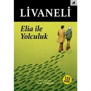 Elia İle Yolculuk- Zülfü Livaneli