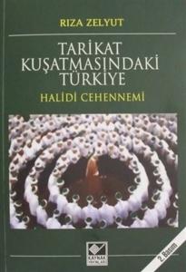 Tarikat Kuşatmasındaki Türkiye-Rıza Zelyut