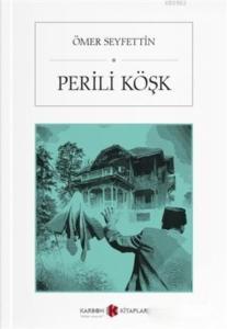 Perili Köşk-Ömer Seyfettin