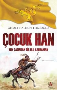 Çocuk Han-Ahmet Haldun Terzioğlu