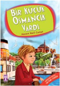 Bir Küçük Osmancık Vardı-Hasan Nail Canat