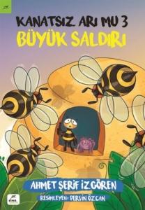 Kanatsız Arı Mu 3 - Büyük Saldırı-Ahmet Şerif İzgören