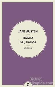 Hayata Geç Kalma Jane Austen