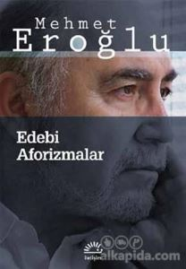 Edebi Aforizmalar Mehmet Eroğlu