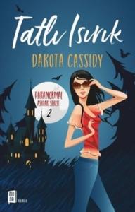 Tatlı Isırık - Dakota Cassidy