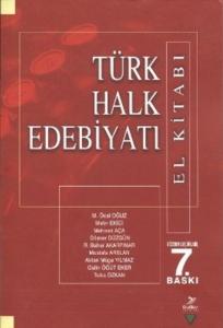 Türk Halk Edebiyatı ( El Kitabı)-M. Öcal Oğuz, Metin Ekici, Mehmet Aça, Dilaver Düzgün, ...