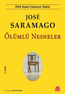Ölümlü Nesneler-Jose Saramago