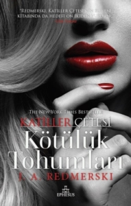Kötülük Tohumları - Katiller Çetesi-J.A.Redmerski