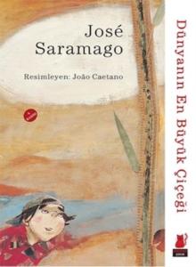 Dünyanın En Büyük Çiçeği-Jose Saramago