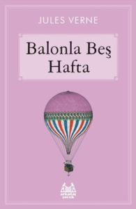 Balonla Beş Hafta-Jules Verne