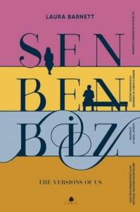 Sen Ben Biz- Laura Barnett