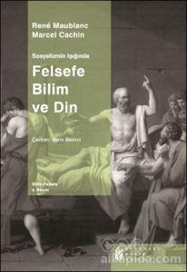 Felsefe Bilim ve Din Rene Maublanc