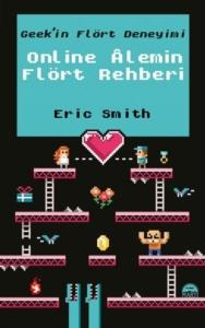 Online Alemin Flört Rehberi-Eric Smith