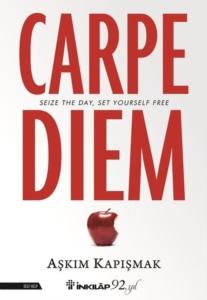 Carpe Diem-Aşkım Kapışmak