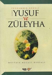 Hz. Yusuf ve Züleyha-Mustafa Necati Bursalı